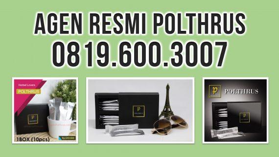 Agen Penjualan POLTHRUS Resmi | Suplemen Kuat Natural Paling Ampuh Khusus Lelaki Dewasa di Cengkareng Timur, Kec. Cengkareng – Jakarta Barat